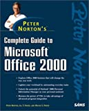 Peter Norton's Complete Guide to Microsoft Office 2000