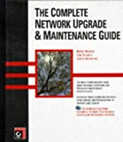 The Complete Network Upgrade & Maintenance Guide