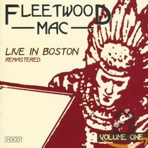 Fleetwood Mac - Live In Boston Vol.1 (The Boston Tea Party) [UK] - Lyrics2You
