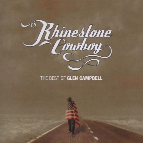 Glen Campbell - Rhinestone Cowboy: the Best of Glen Campbell - Zortam Music