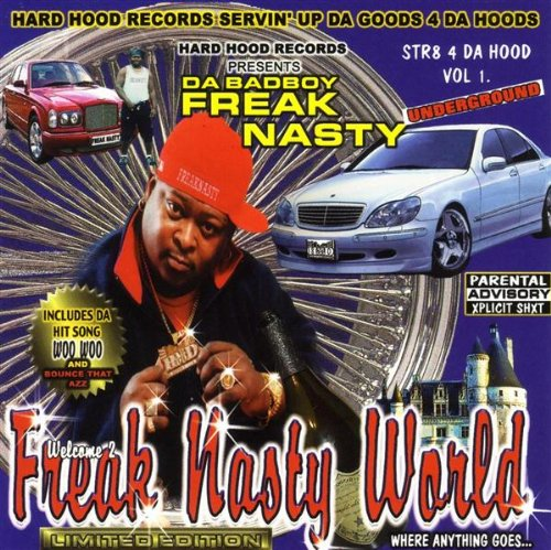Freak Nasty World