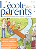Ecole Des Parents [MAGAZINE] 	7 issues/12 months
