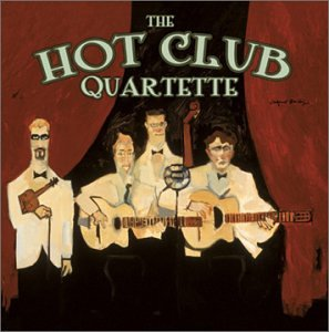 The Hot Club Quartette: The Hot Club Quartette