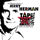 Cubierta del álbum de Tap Your Troubles Away: Words & Music Jerry Herman