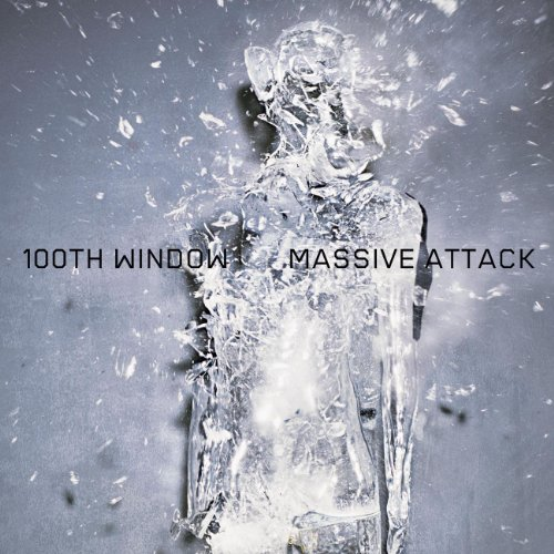 Massive Attack - 100th Window (Advance) - Zortam Music