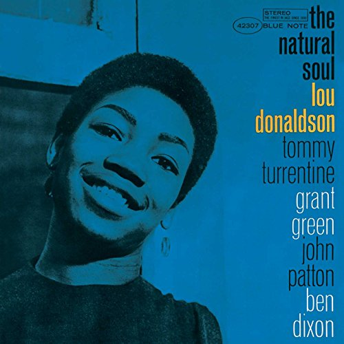 Lou Donaldson: The Natural Soul