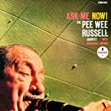 Pee Wee Russell: Ask Me Now