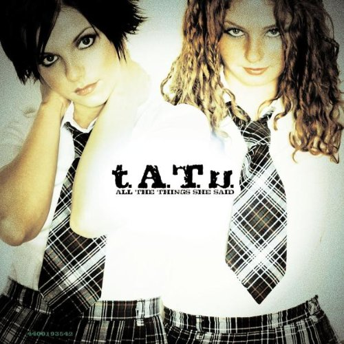 Tatu - All the Things She Said - Zortam Music