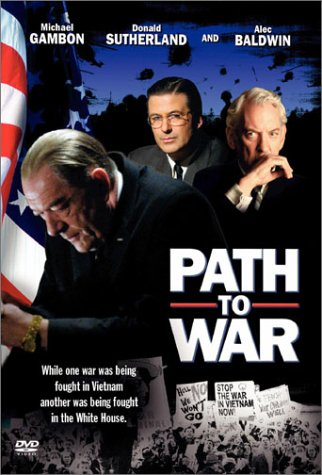 Path to War / Тропой войны (2002)
