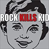 Carátula de Rock Kills Kid