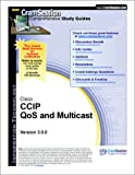 CramSession's CCIP QoS and Multicast : Certification Study Guide