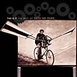 This Is It - Faith No More