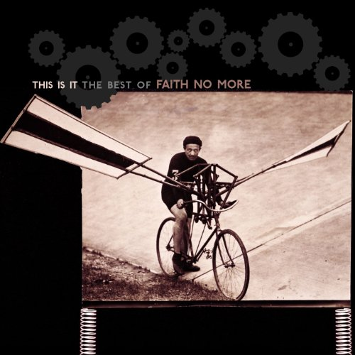 Faith No More - This Is It  The Best Of Faith - Zortam Music