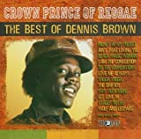 Skivomslag för Crown Prince of Reggae: The Best of Dennis Brown