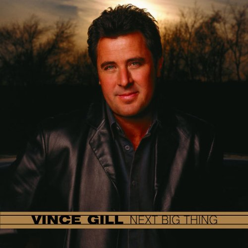 Vince Gill - Next Best Thing