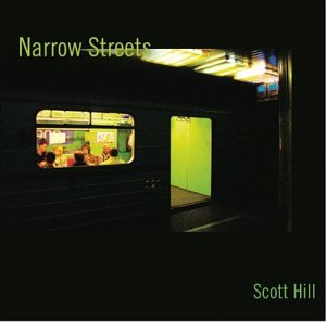 Scott Hill: Narrow Streets