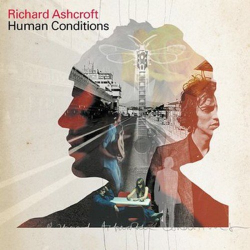 Richard Ashcroft - Human Conditions - Zortam Music
