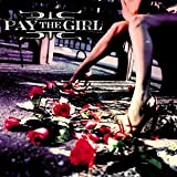 Pay the Girl - Pay The Girl Record