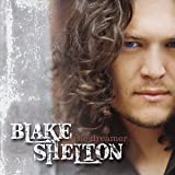 Blake Shelton The Dreamer Album Lyrics