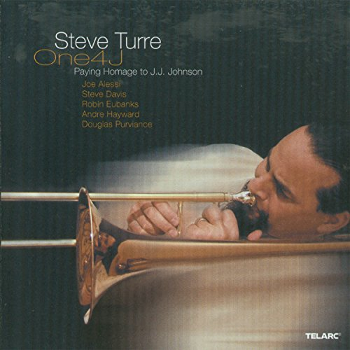 Steve Turre: One4J--Paying Homage to J.J. Johnson