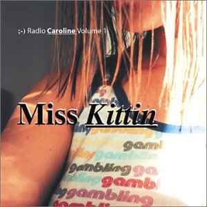 Miss Kittin: Radio Caroline, Vol.1