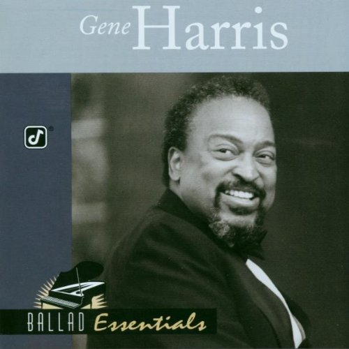 Gene Harris - Ballad Essentials