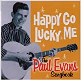Pochette de l'album pour Happy-Go-Lucky Me: The Paul Evans Songbook