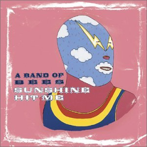 Band of Bees, Sunshine Hit Me