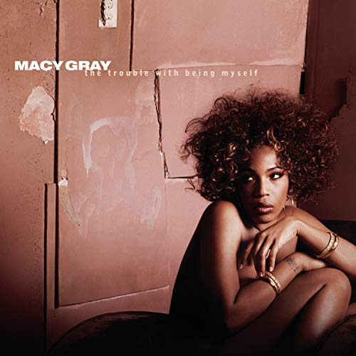 Macy Gray - The Trouble With Being Myself - Zortam Music