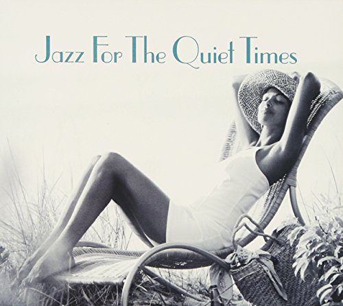 Various - Jazz For The Quiet Times - Zortam Music