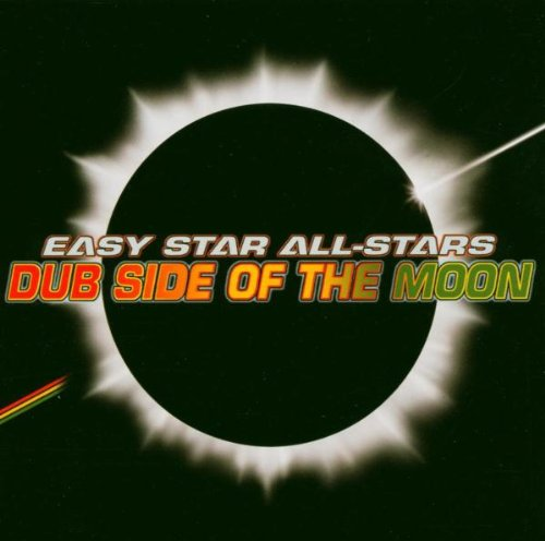 Easy Star All-Stars - Dub Side of the Moon - Zortam Music