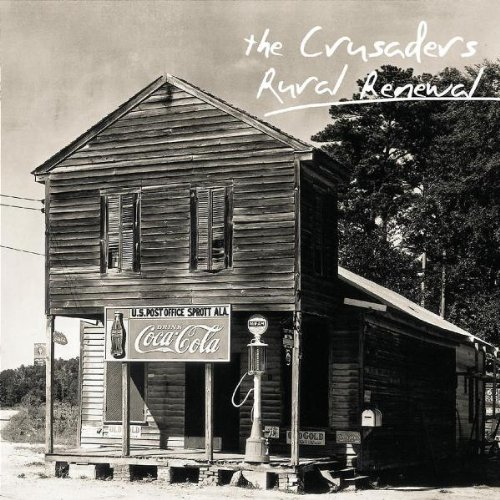 The Crusaders: Rural Renewal
