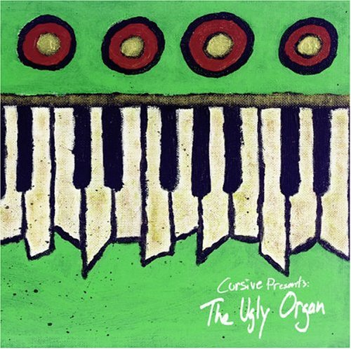 Cursive - The Ugly Organ-ADVANCE - Zortam Music