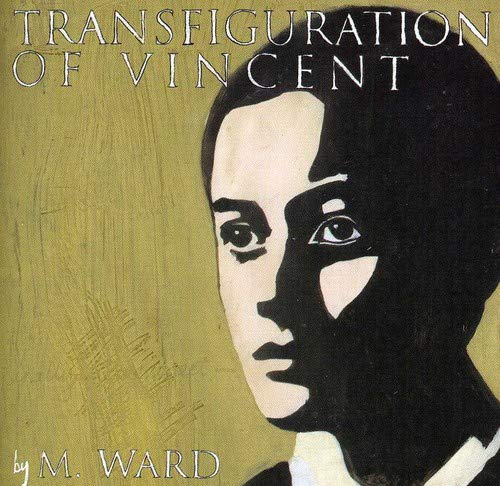 CD-Cover: M. Ward - Transfiguration of Vincent