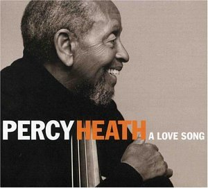 Percy Heath: A Love Song