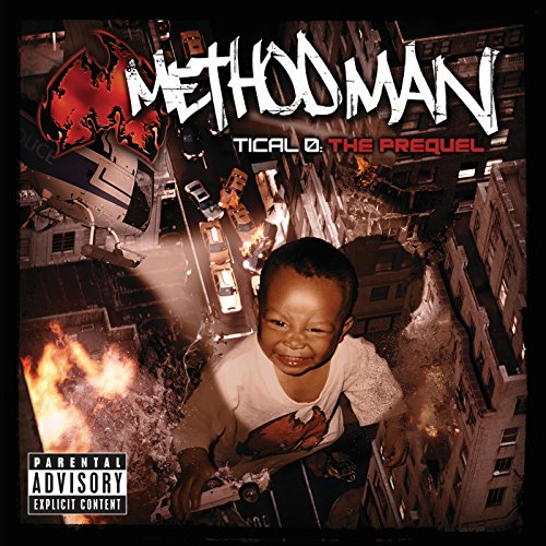 Method Man - Tical 0: The Prequel - Zortam Music