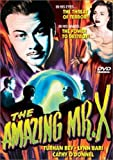 Amazing Mr X, The