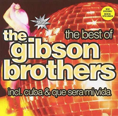 Gibson Brothers - Best of the Gibson Brothers - Zortam Music