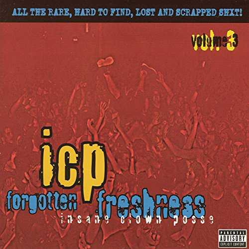 Insane Clown Posse - Forgotten Freshness Vol. 3 - Zortam Music