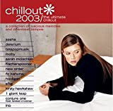 Album cover for Chillout 2003: The Ultimate Chillout