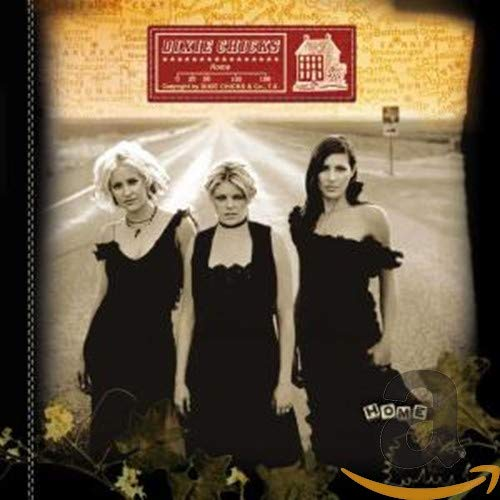 Dixie Chicks - Home (Special Edition incl. Bonustrack) - Zortam Music