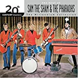 20th Century Masters: The Millennium Collection: The Best of Sam the Sham & The Pharaohs