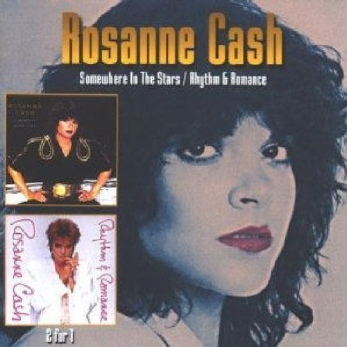 Rosanne Cash - Somewhere In The Stars: Rhythm & Romance