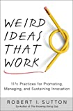 Buy Weird Ideas That Work: 11 1/2 Practices for Promoting, Managing, and Sustaining Innovation from Amazon