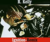 Ignition - R. Kelly