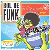Capa do álbum Bol de Funk: Le Son de la Grenouille, Volume 2