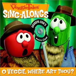 Veggie Tales: O Veggie, Where Art Thou?