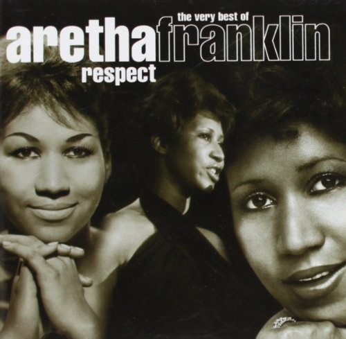 Aretha Franklin - Respect - The Very Best Of Aretha Franklin (Disc 1) - Zortam Music