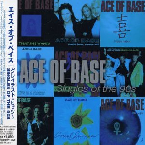Ace of Base - Singles Of The 90s - Zortam Music