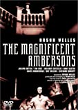 Magnificent Ambersons, The